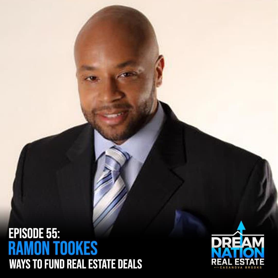 Ramon Tookes Ways to Fund Real Estate Deals