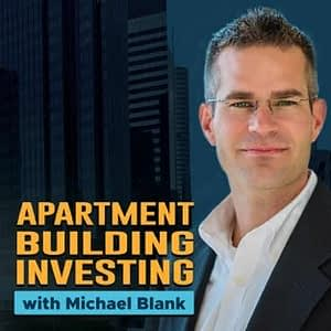 Apartment Building Investing w/ Michael Blank