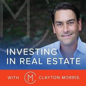 Investing In Real Estate w/ Clayton Morris