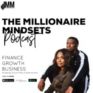 The Millionaire Mindsets Podcast