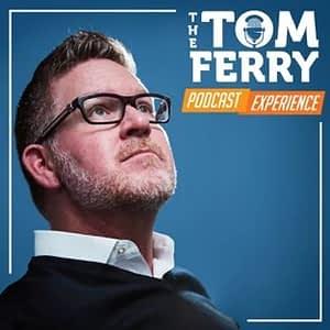 Tom Ferry Podcast