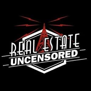 Real Estate Uncensored